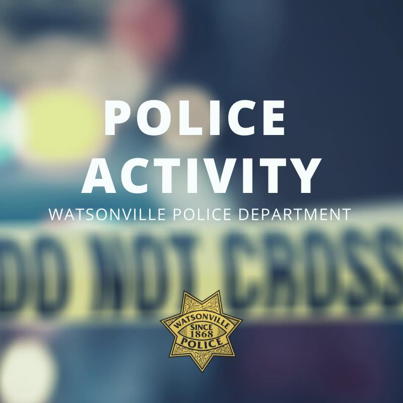 watsonville police activity