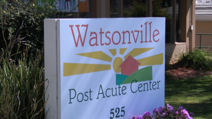 Watsonville Post Acute Center COVID-19 outbreak