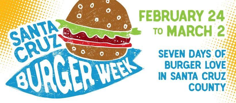 Santa Cruz Burger Week 2021
